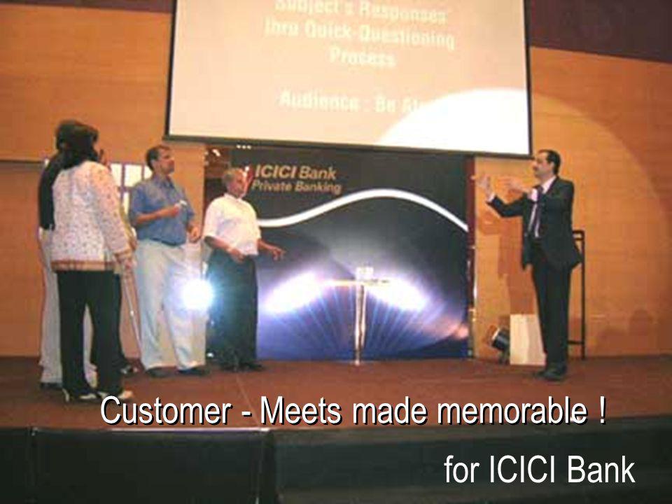 Customer - Meets made memorable !