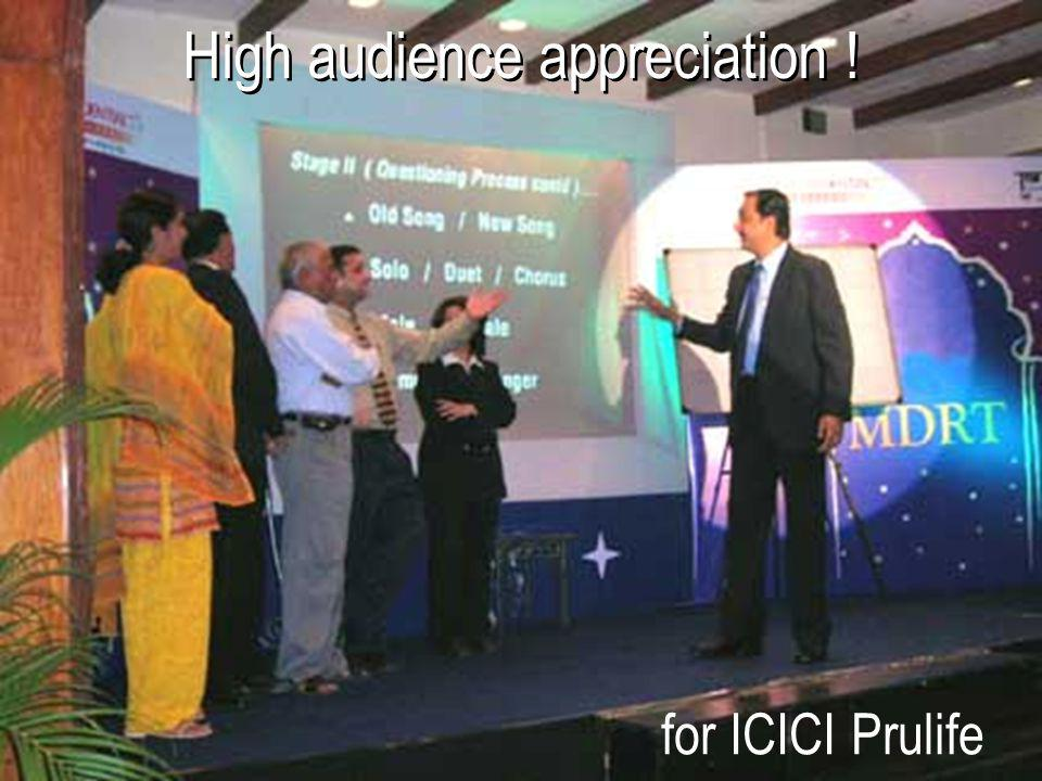 High audience appreciation !