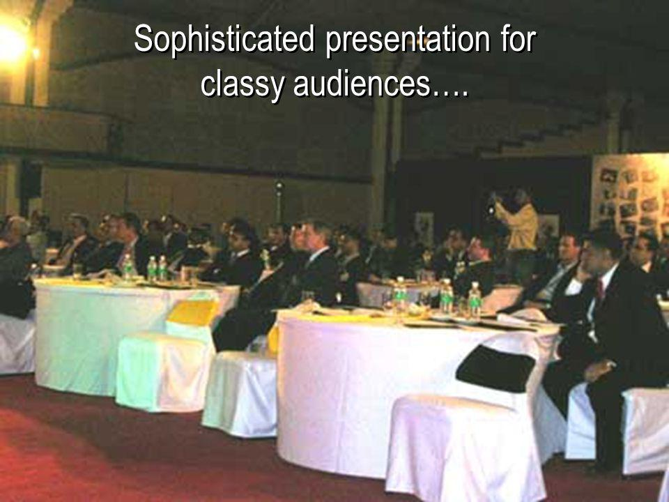 Sophisticated presentation for