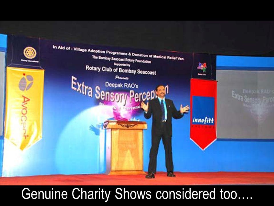 Genuine Charity Shows considered too….