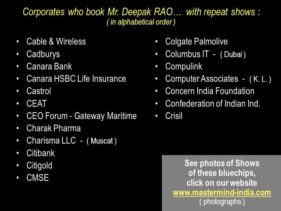 Corporates who book Mr. Deepak RAO… with repeat shows :