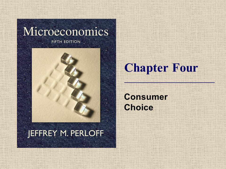Chapter Four Consumer Choice