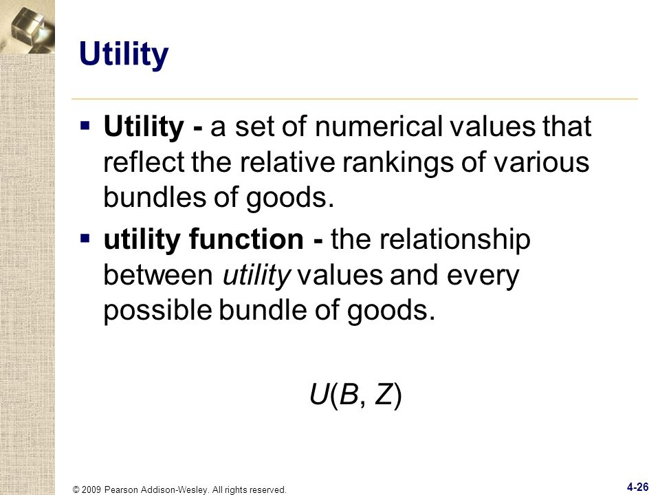Utility Utility - a set of numerical values that reflect the relative rankings of various bundles of goods.