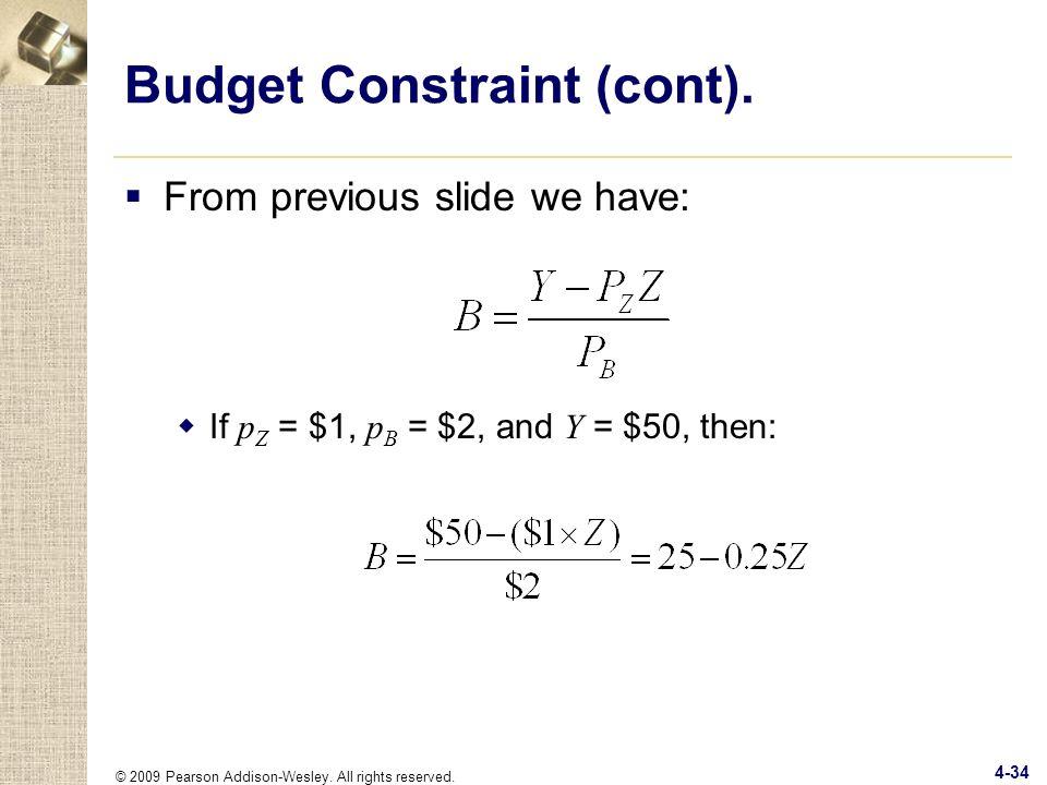Budget Constraint (cont).