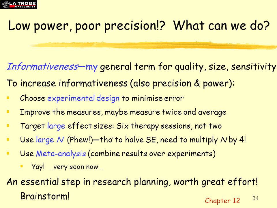 Low power, poor precision! What can we do