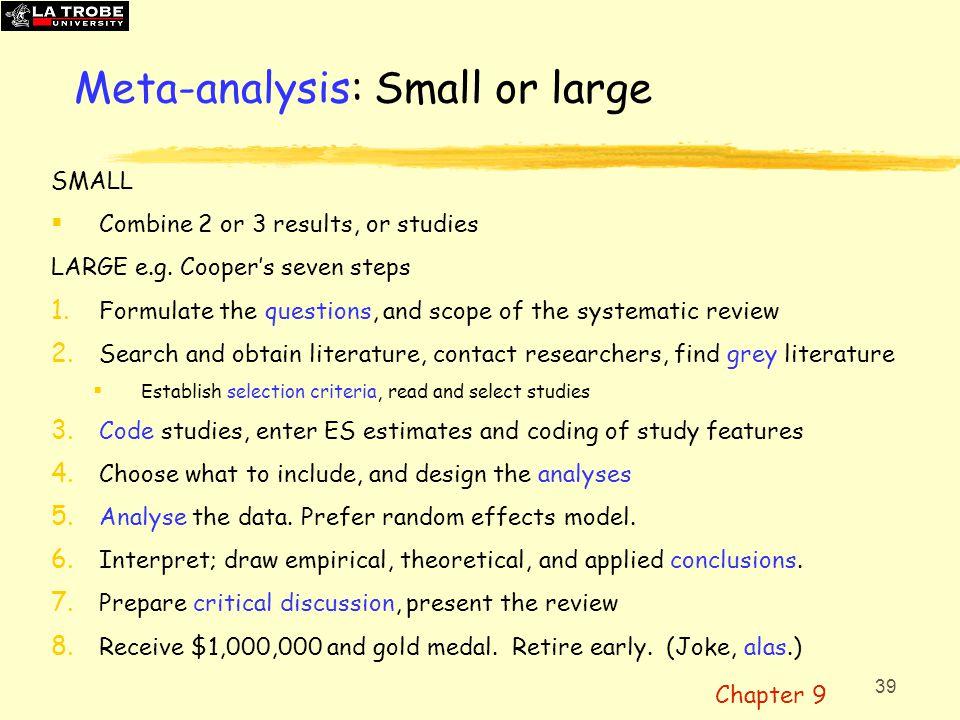 Meta-analysis: Small or large