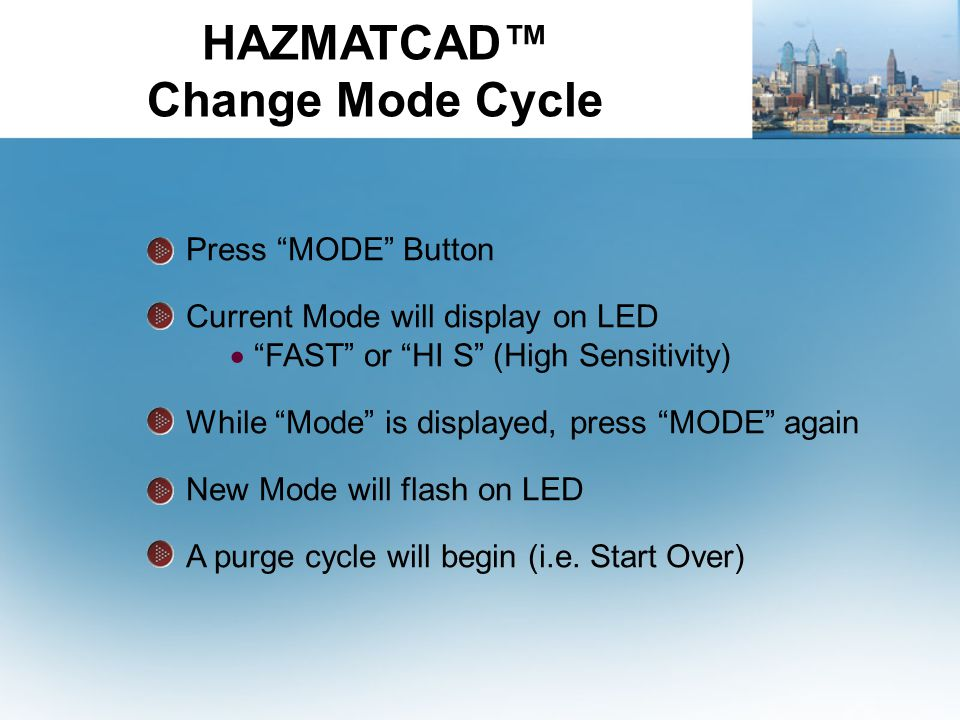 HAZMATCAD™ Change Mode Cycle