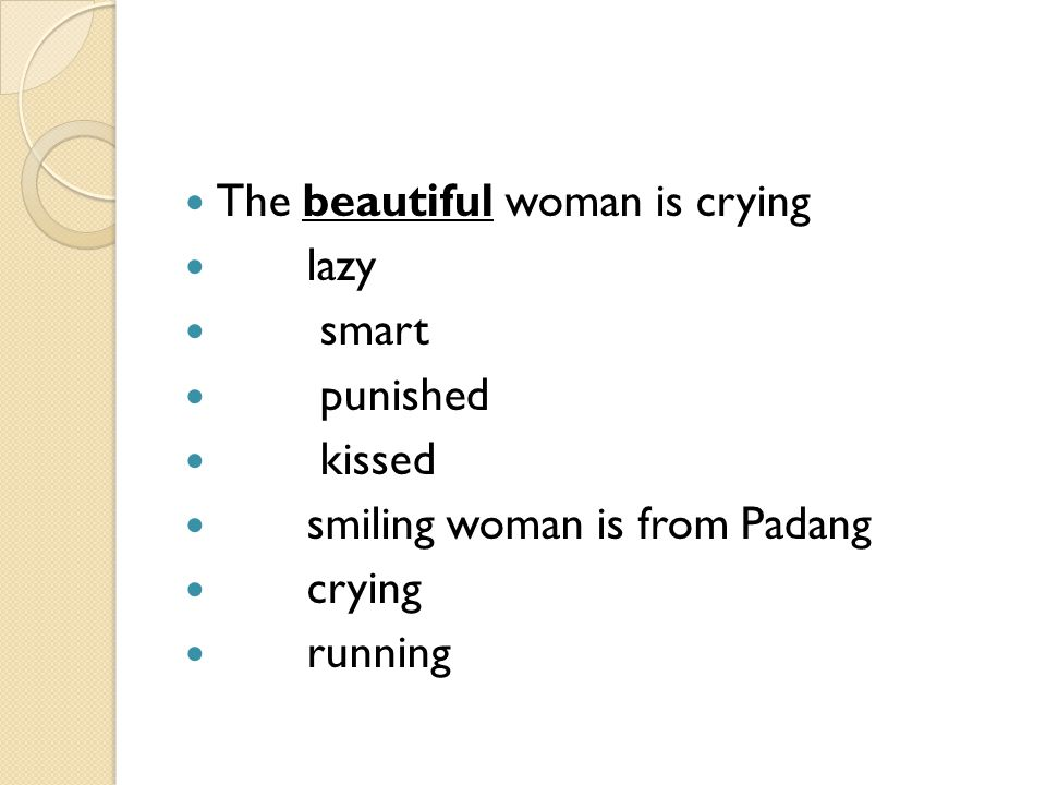 The beautiful woman is crying