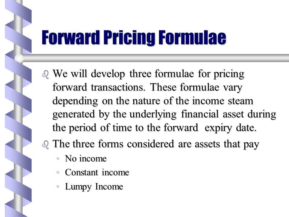 Forward Pricing Formulae