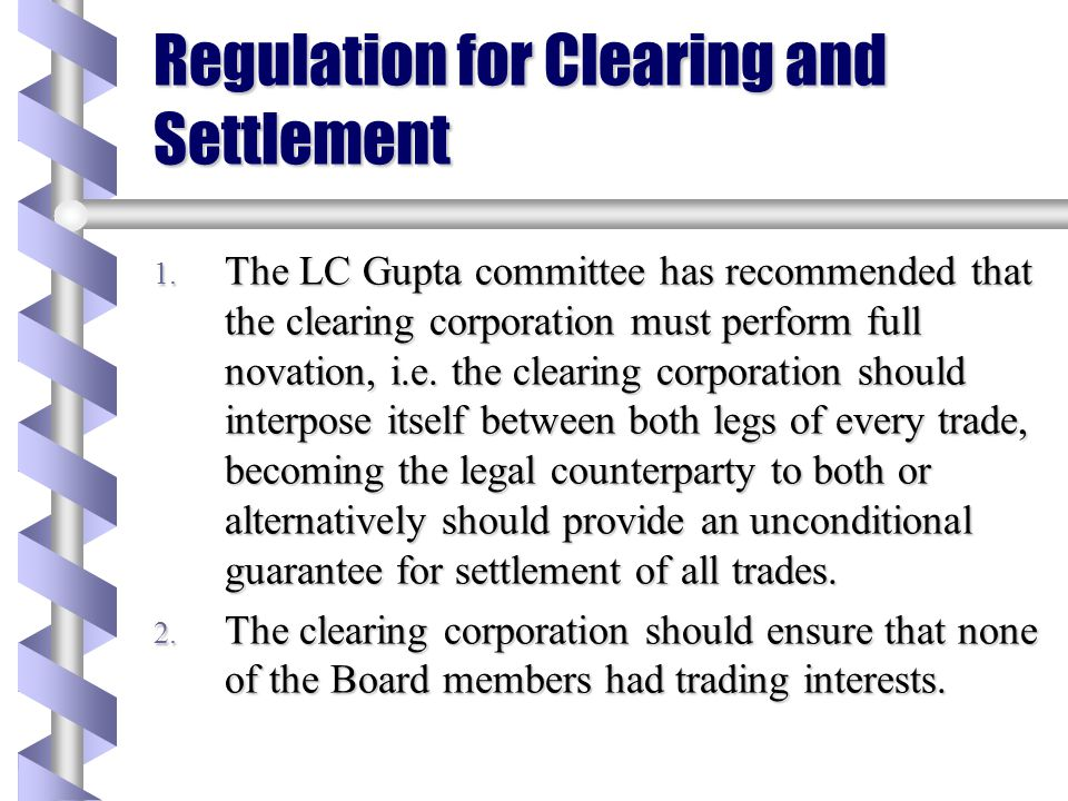 Regulation for Clearing and Settlement