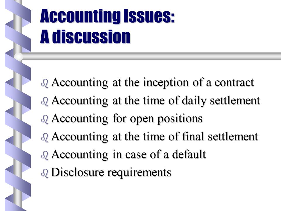 Accounting Issues: A discussion
