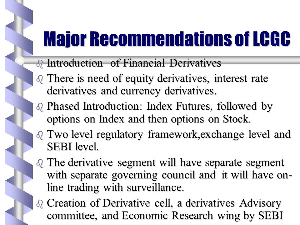 Major Recommendations of LCGC