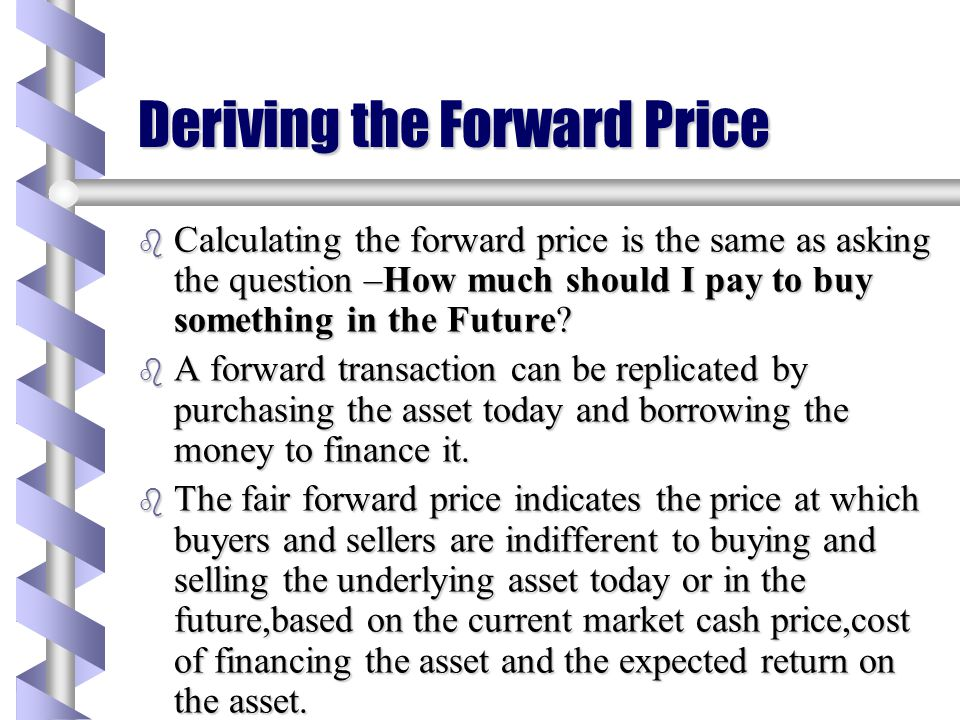 Deriving the Forward Price