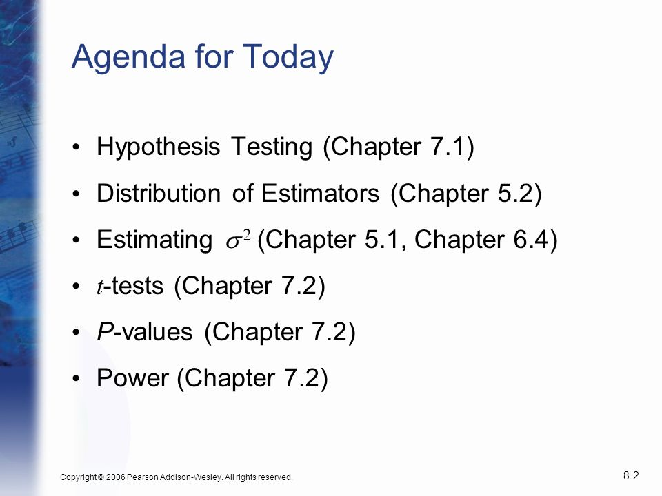 Agenda for Today Hypothesis Testing (Chapter 7.1)