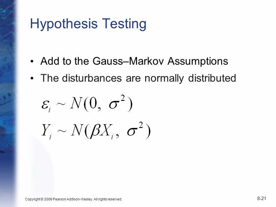 Hypothesis Testing Add to the Gauss–Markov Assumptions