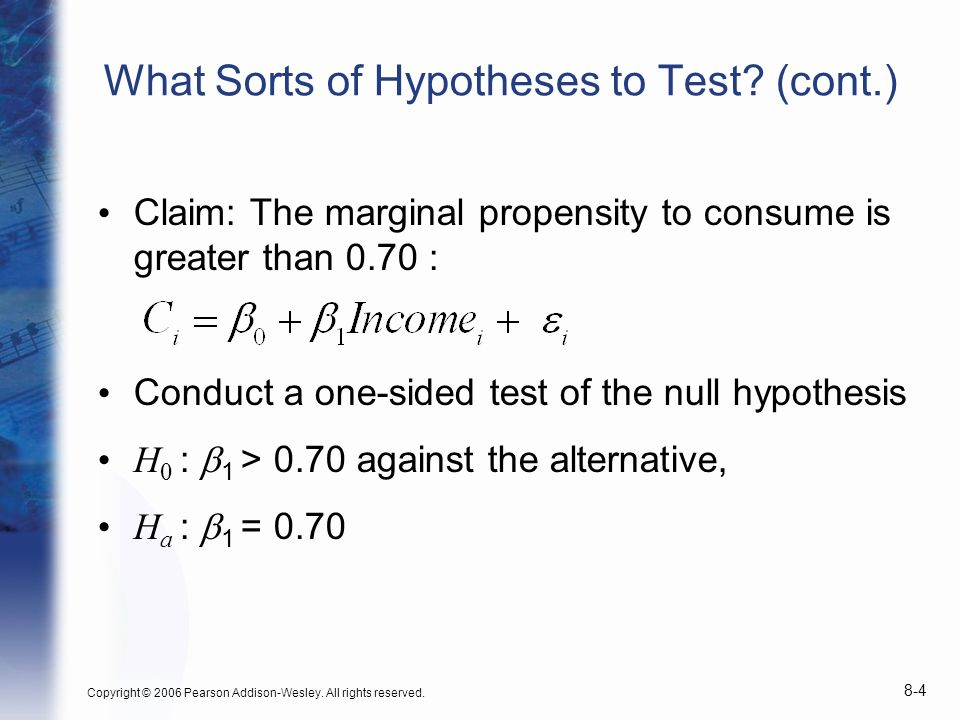 What Sorts of Hypotheses to Test (cont.)