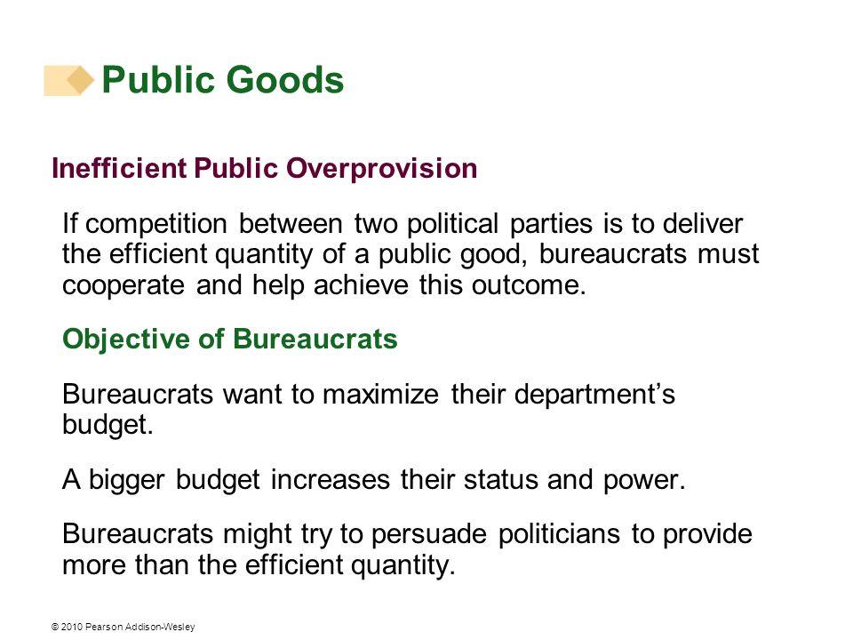 Public Goods Inefficient Public Overprovision