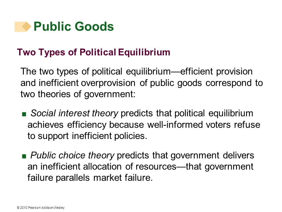 Public Goods Two Types of Political Equilibrium