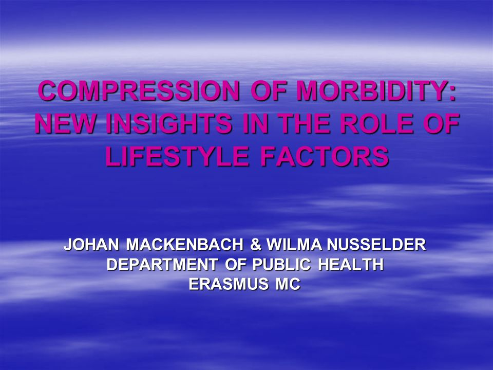 COMPRESSION OF MORBIDITY: NEW INSIGHTS IN THE ROLE OF LIFESTYLE FACTORS
