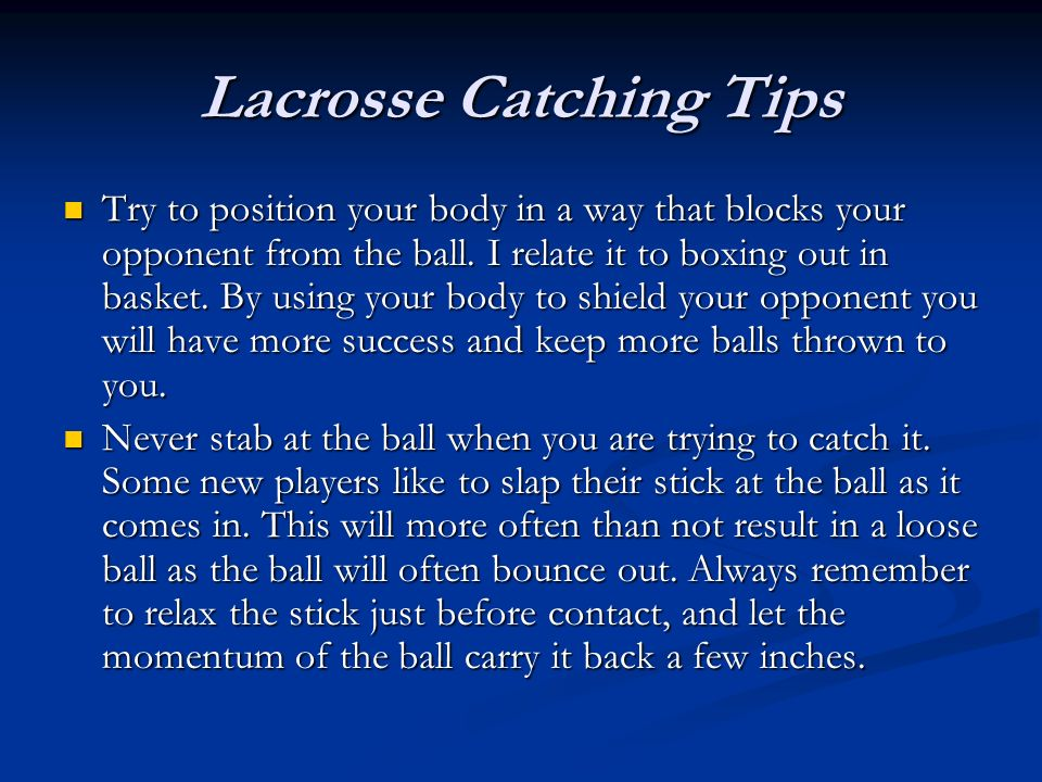 Lacrosse Catching Tips