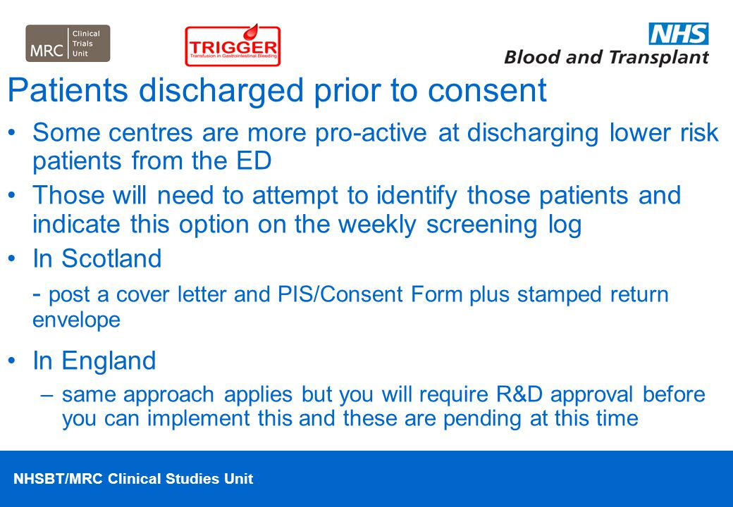 Patients discharged prior to consent