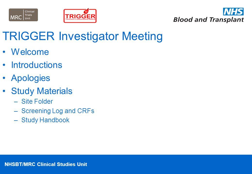 TRIGGER Investigator Meeting