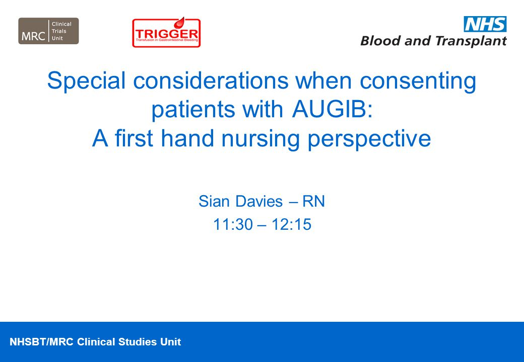 Special considerations when consenting patients with AUGIB: A first hand nursing perspective