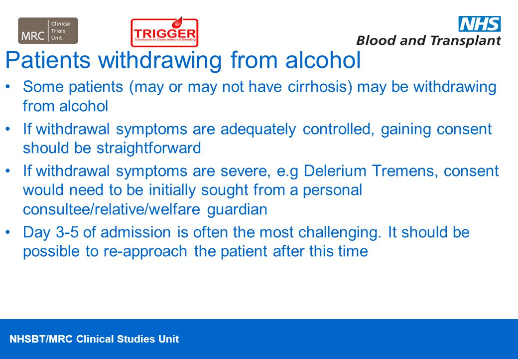 Patients withdrawing from alcohol