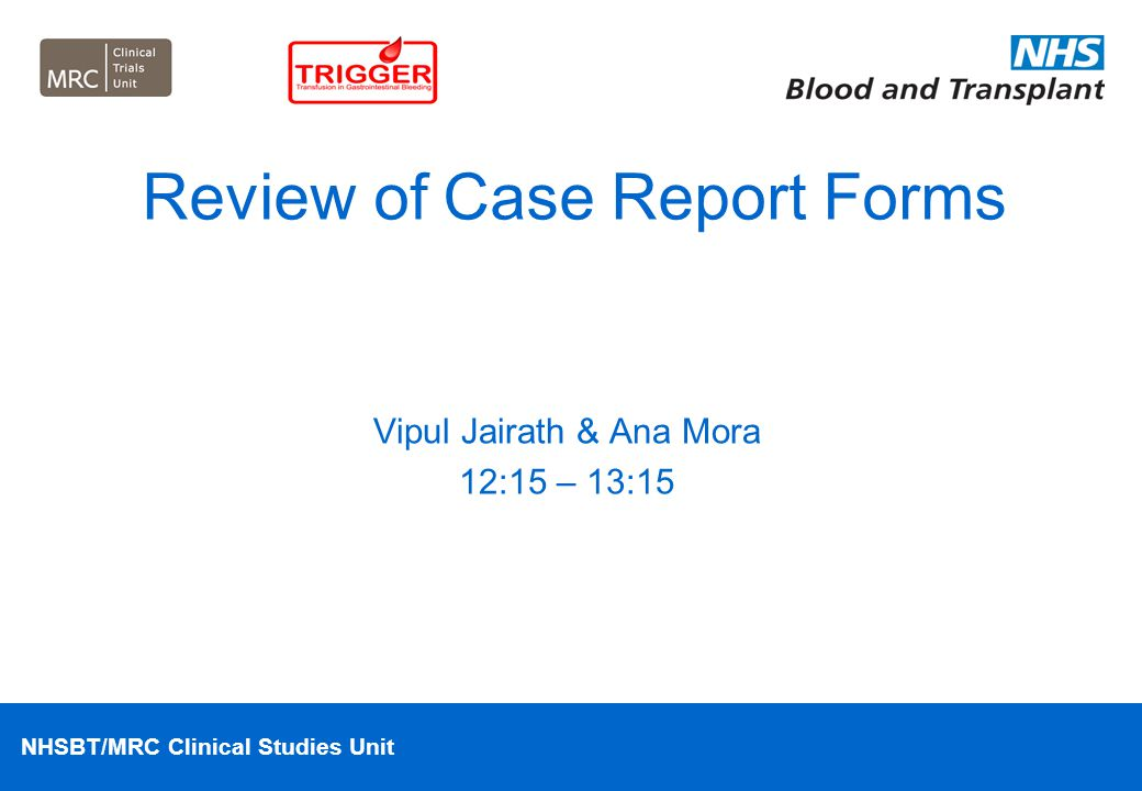 Review of Case Report Forms