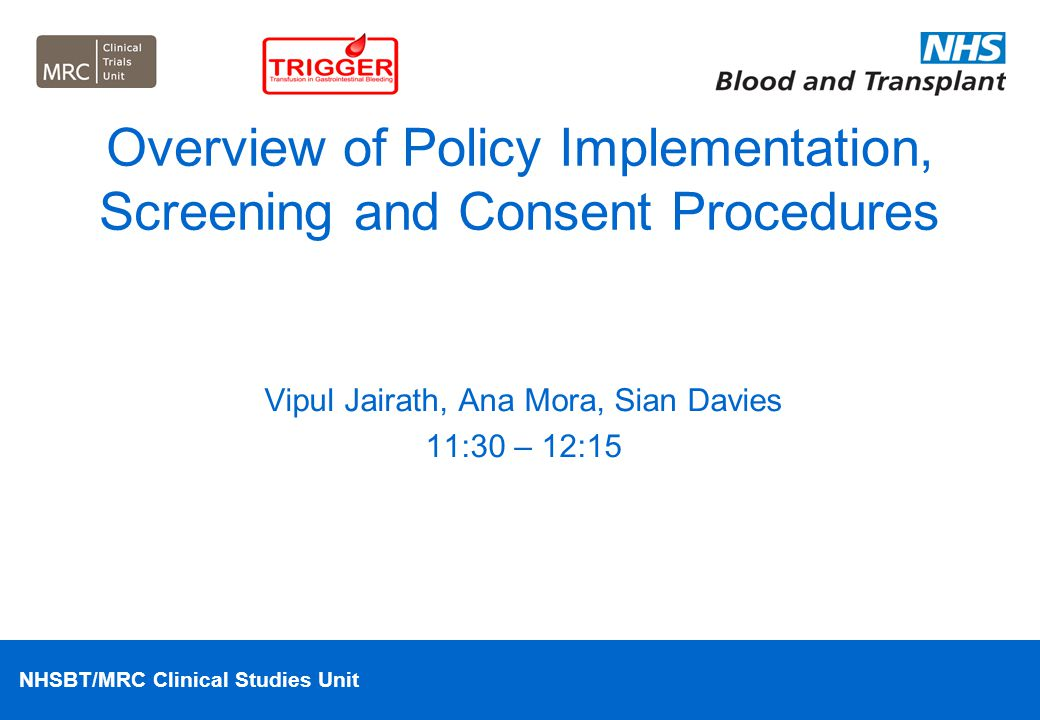 Overview of Policy Implementation, Screening and Consent Procedures