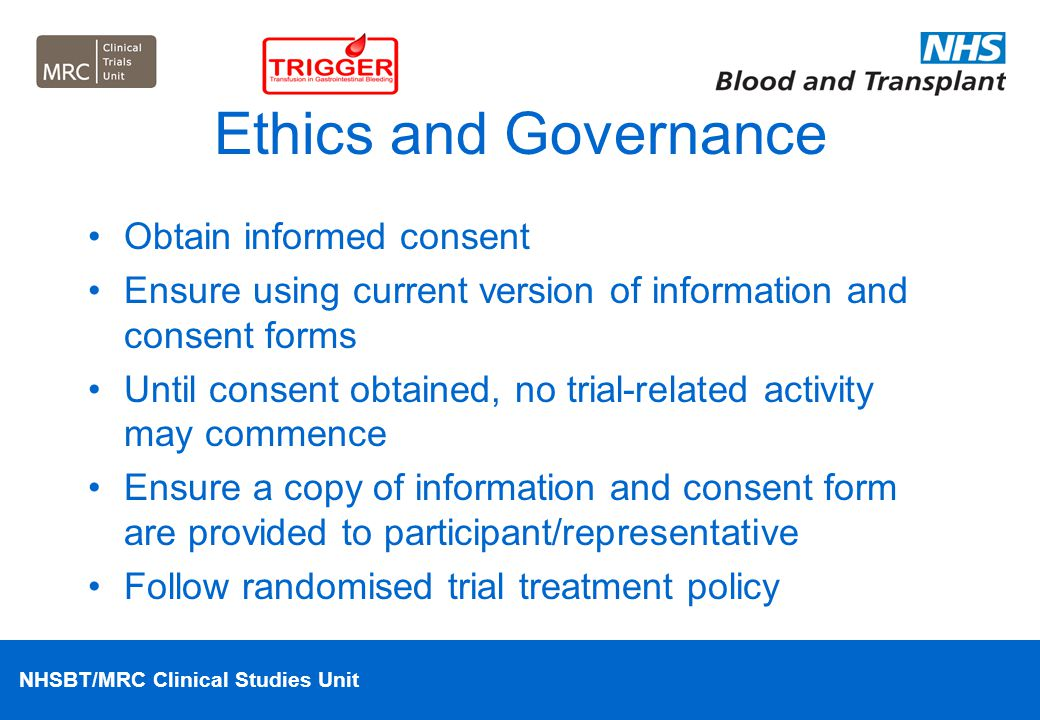 Ethics and Governance Obtain informed consent