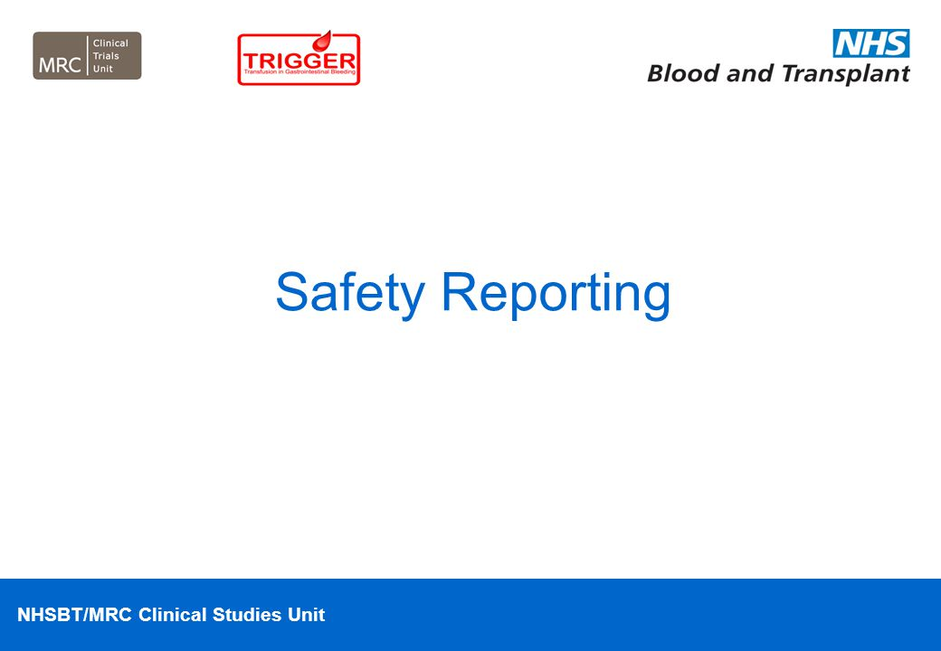 Safety Reporting