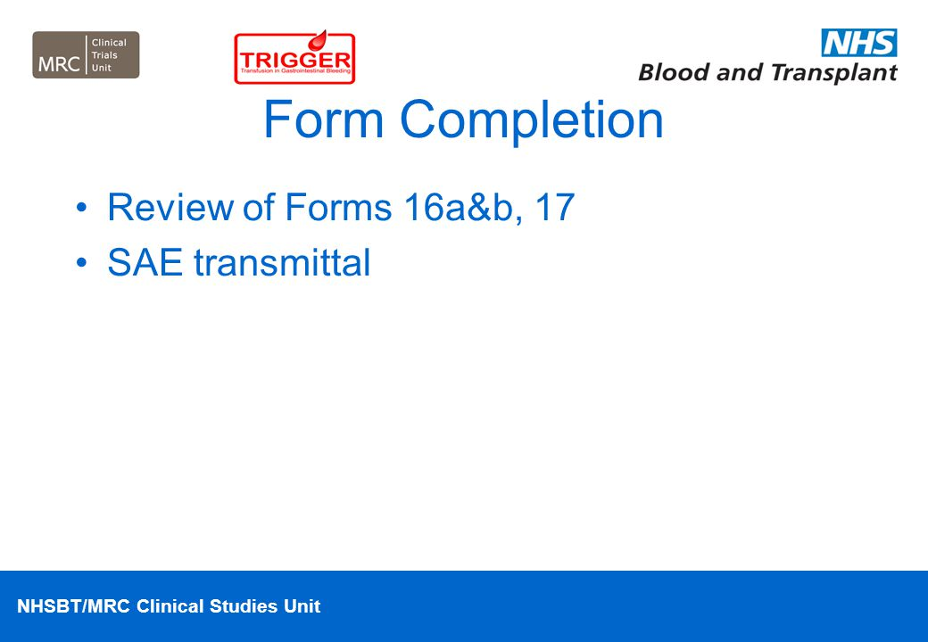 Form Completion Review of Forms 16a&b, 17 SAE transmittal