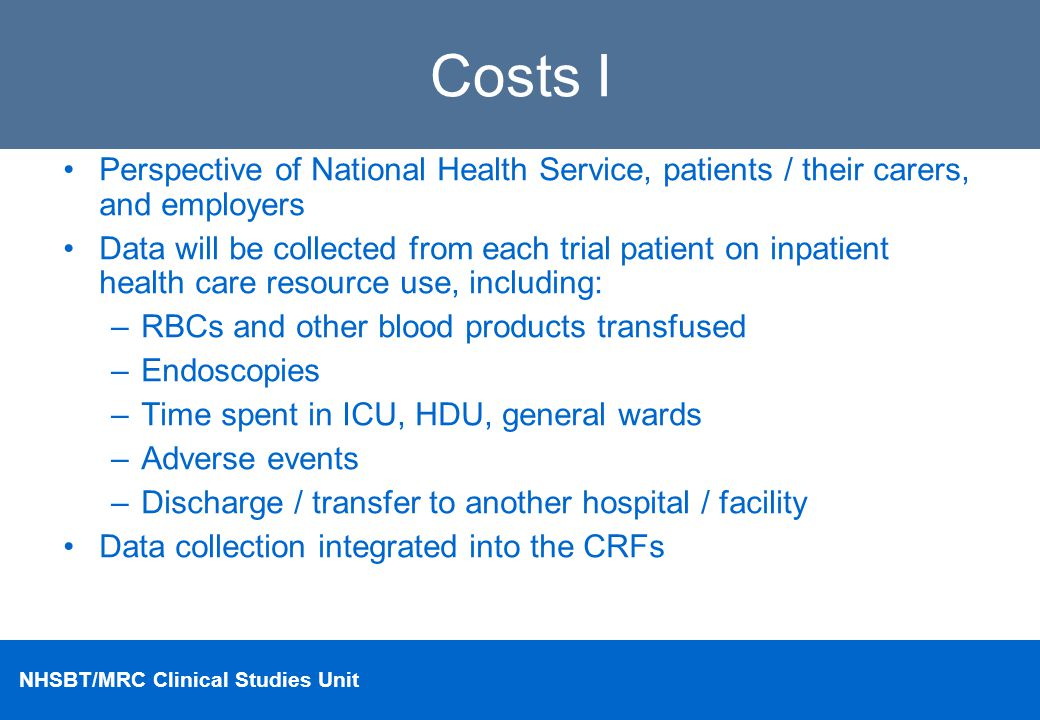 Costs I Perspective of National Health Service, patients / their carers, and employers.