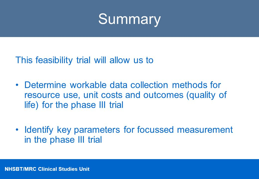 Summary This feasibility trial will allow us to