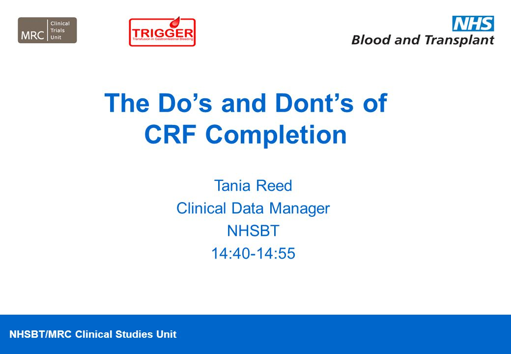 The Do's and Dont's of CRF Completion
