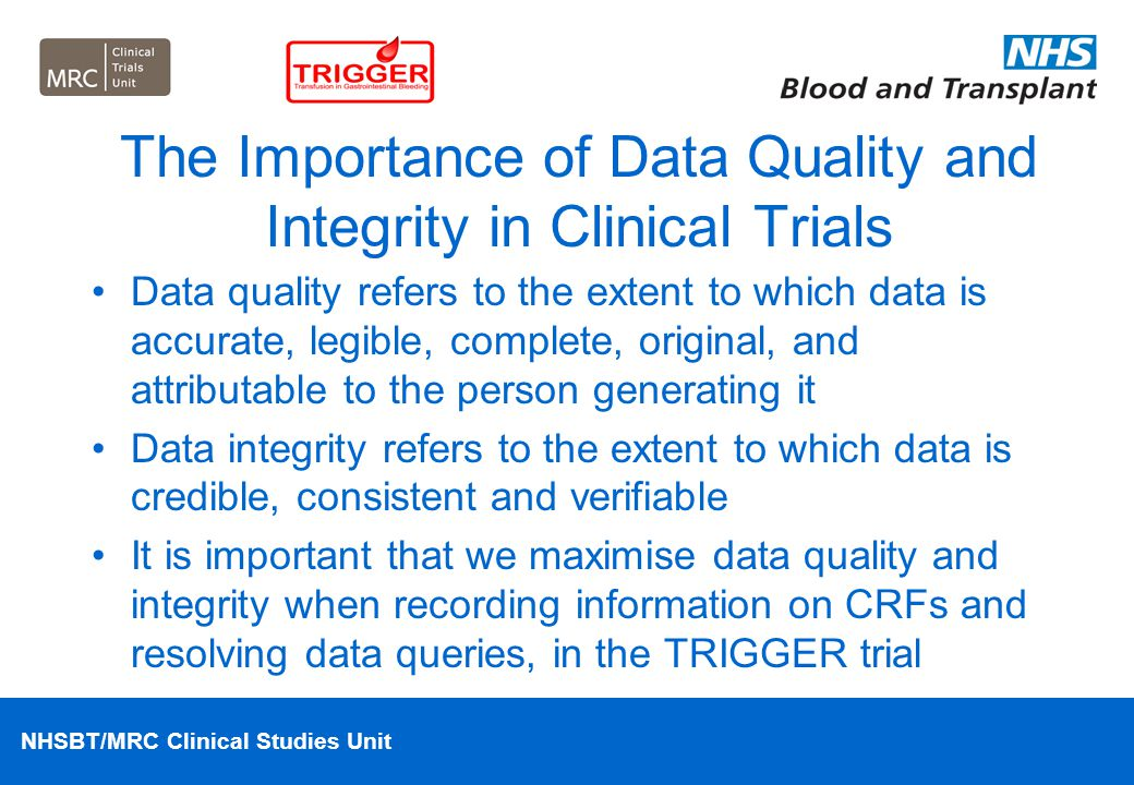 The Importance of Data Quality and Integrity in Clinical Trials