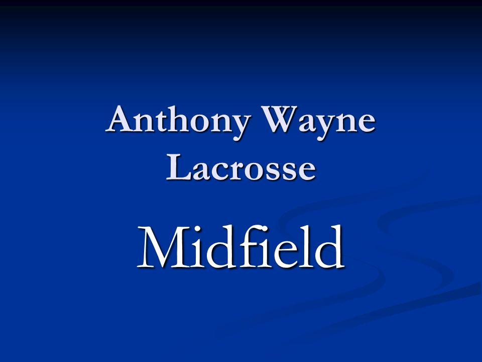 Anthony Wayne Lacrosse