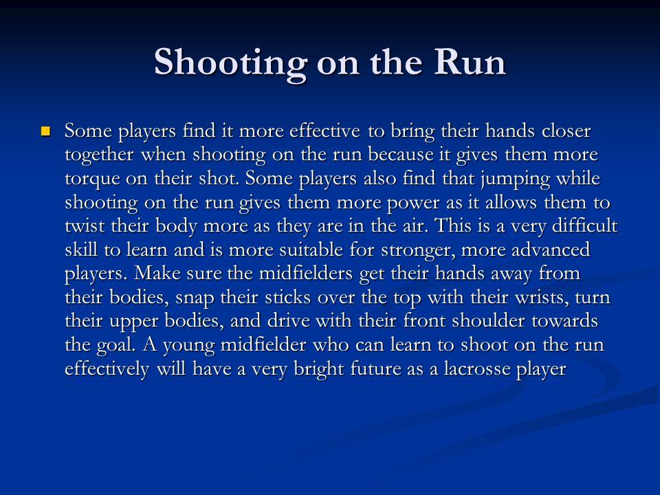 Shooting on the Run