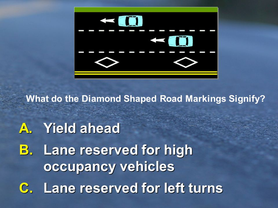 B. Lane reserved for high occupancy vehicles