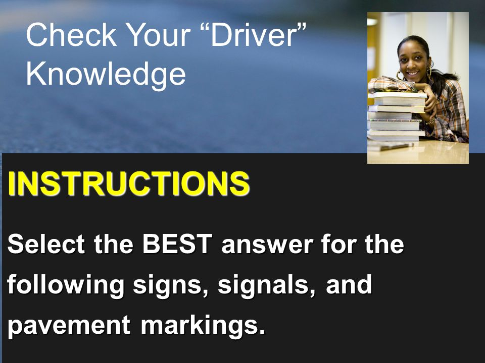 Check Your Driver Knowledge
