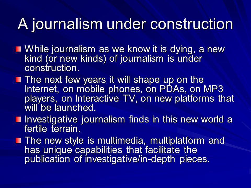 A journalism under construction