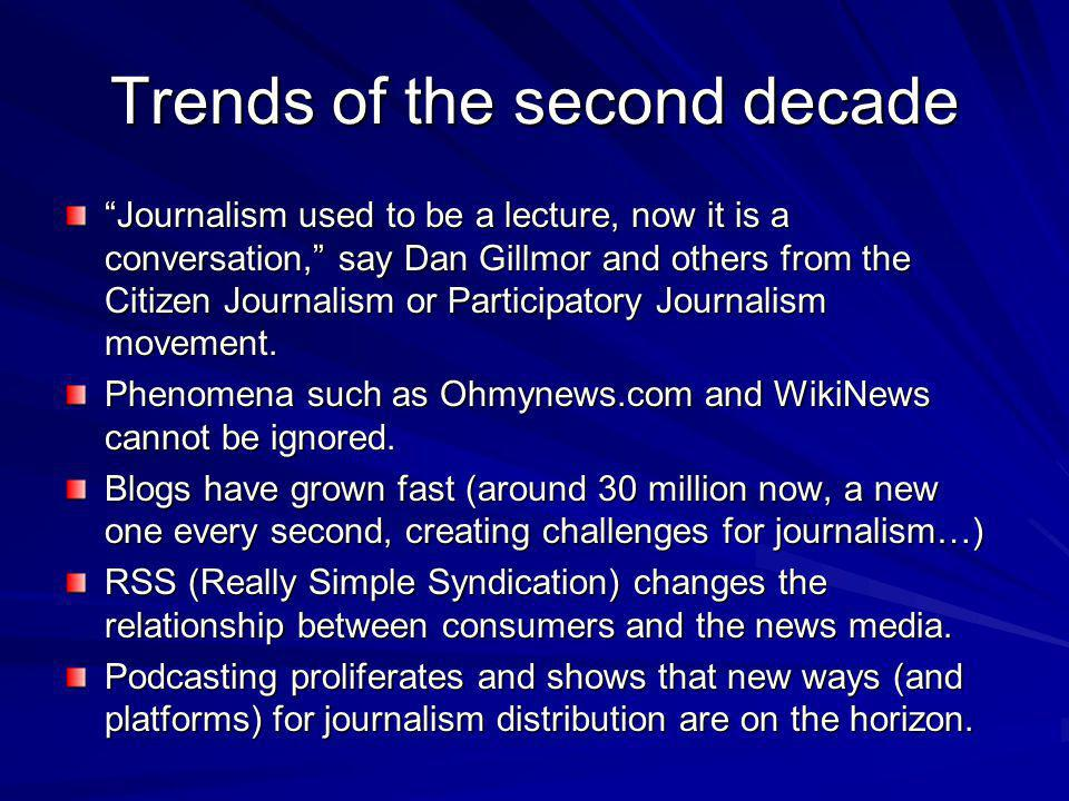 Trends of the second decade