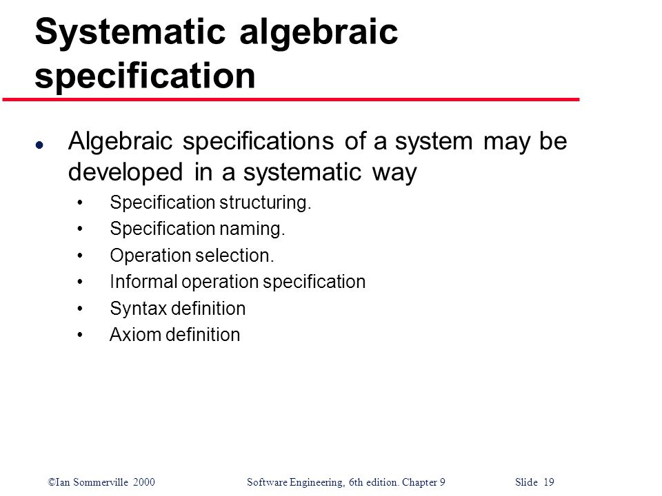 Systematic algebraic specification