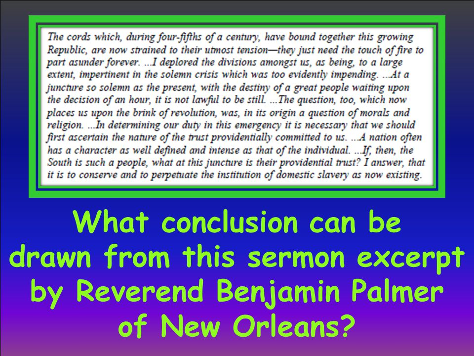 What conclusion can be drawn from this sermon excerpt by Reverend Benjamin Palmer of New Orleans