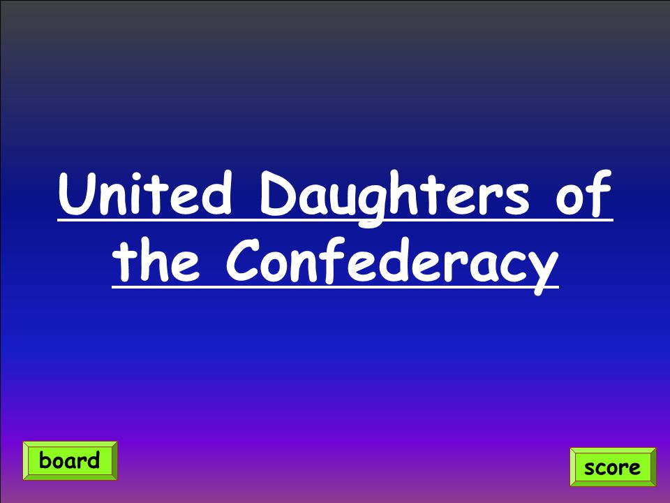 United Daughters of the Confederacy