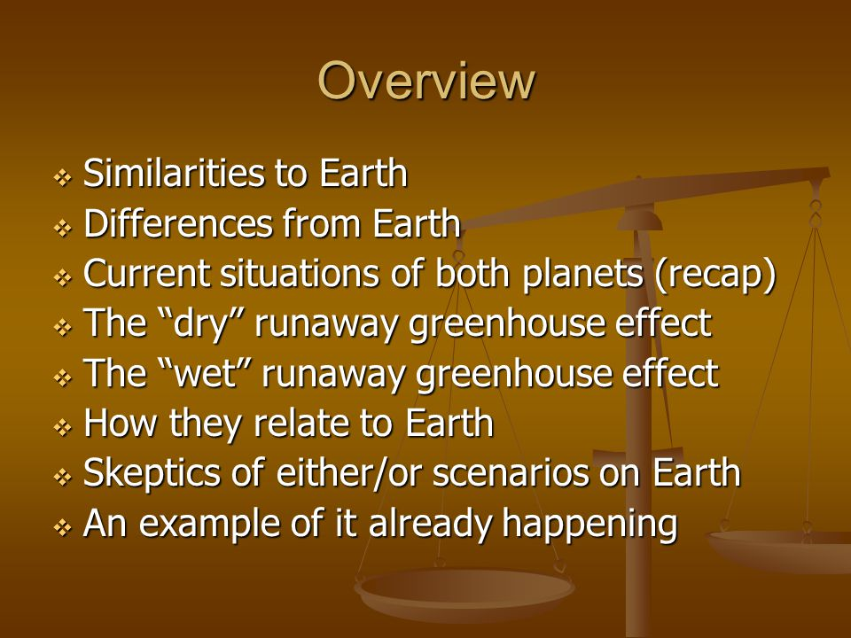 Overview Similarities to Earth Differences from Earth