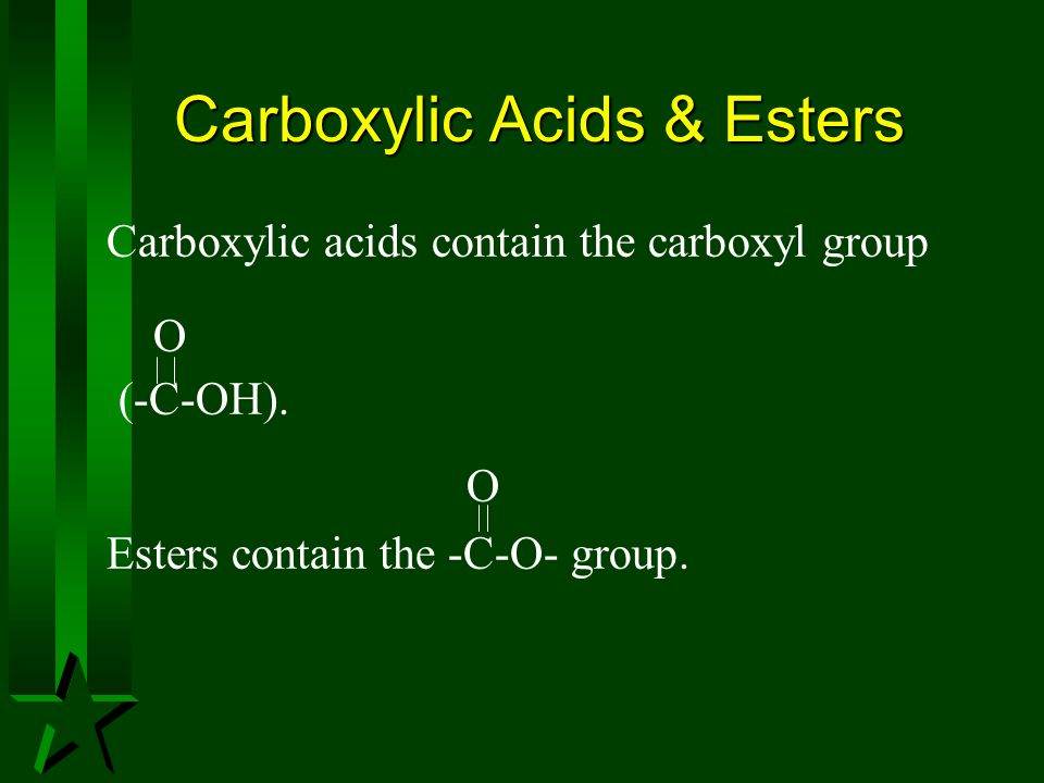 Carboxylic Acids & Esters
