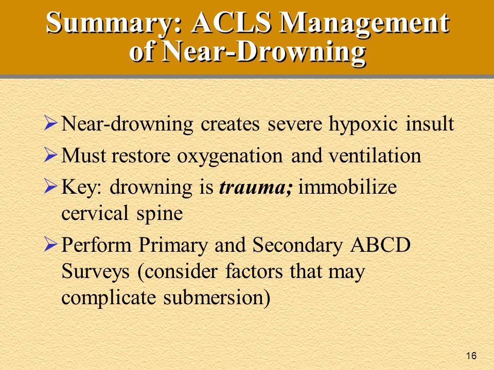 Summary: ACLS Management of Near-Drowning
