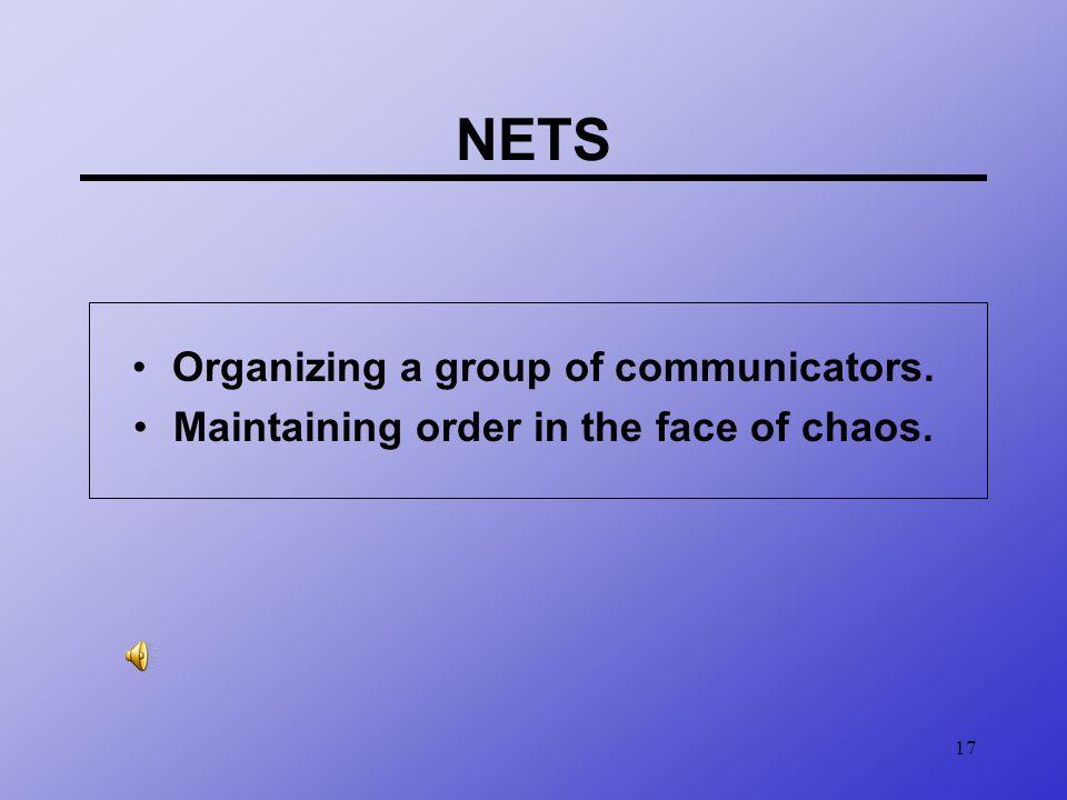 NETS Organizing a group of communicators.